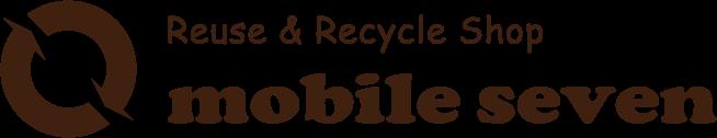 買取専門リサイクルショップ|モバイルセブン